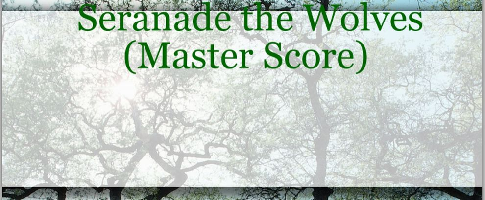 Serenade the Wolves Master Score