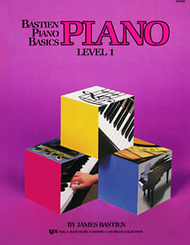 James Bastien - Bastien Piano Basics, Level 1, Piano
