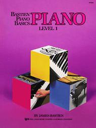 James Bastien - Bastien Piano Basics, Level 1, Piano