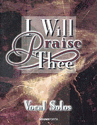 Larry Carrier - I Will Praise Thee