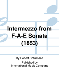 Robert Schumann - Intermezzo from F-A-E Sonata (1853)