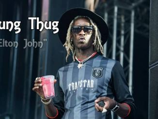 Young Thug - High (ft Elton John)