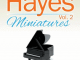 Mark Hayes - Mark Hayes Miniatures, Vol. 2